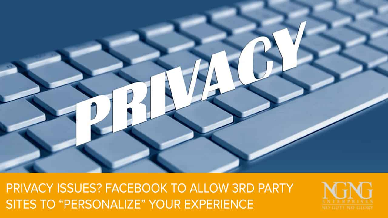 Privacy Issues? Facebook to Allow 3rd Party Sites to Personalize Your Experience