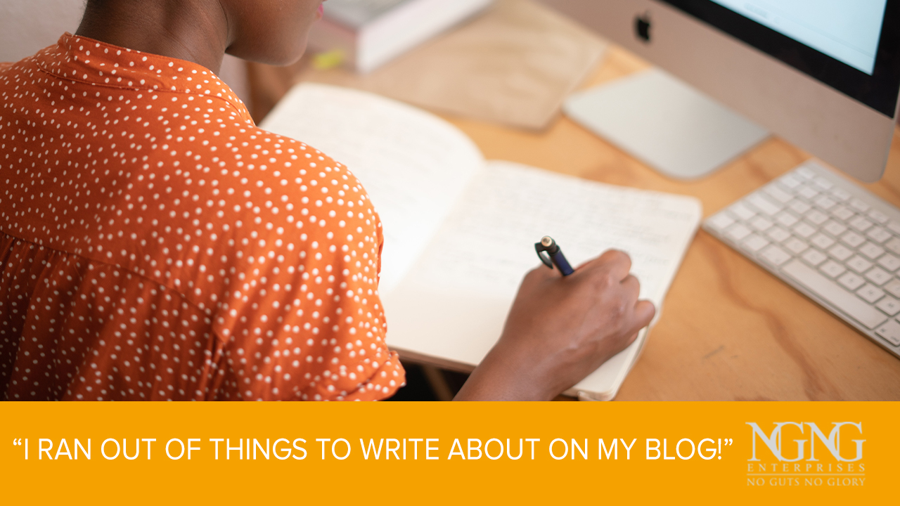 """I Ran Out of Things to Write About on My Blog"