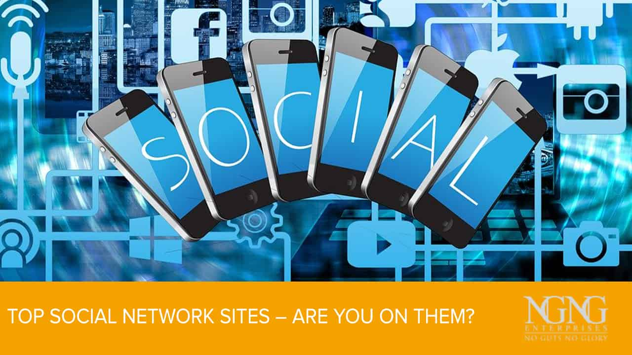Top Social Network Sites – Are You On Them