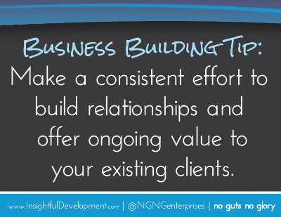 Have Business Relationship With Your >> Business Building Tip Build Long Term Relationships With Your Clients