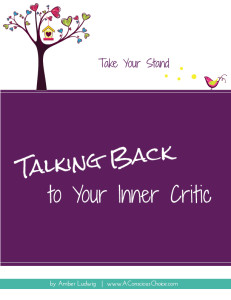Talking Back to Your Inner Critic