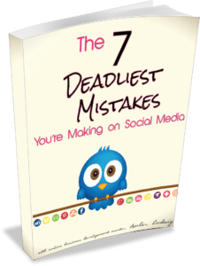 The 7 Deadliest Mistakes You're Making on Social Media