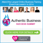 The Authentic Business Success Summit: An Online Event for Charity!