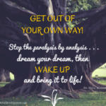 Online Entrepreneurs: Get Out of Your Own Way!