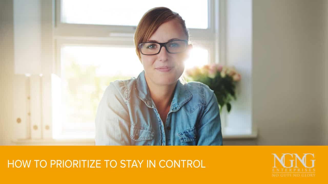 How to Prioritize to Stay in Control