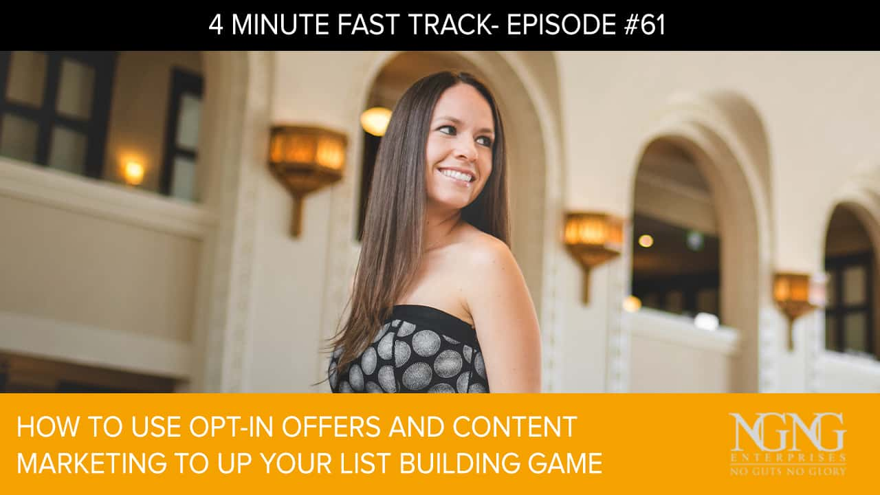 How to Use Opt-In Offers and Content Marketing to Up Your List Building Game