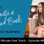 How to Create a Brand Book for Your Business | 4-min Fast Track Video Ep #65