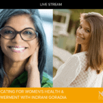 Advocating for Women's Health and Empowerment with Indrani Goradia